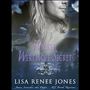 Wicked Werewolf Secret: Werewolf Society, Book 2 | [Lisa Renee Jones]