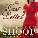The Last Letter: The Letter Series, Volume 1 Audiobook by Kathleen Shoop Narrated by Caprisha Page