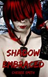 Shadow Embraced (Haven)  Amazon.Com Rank: # 2,563,194  Click here to learn more or buy it now!