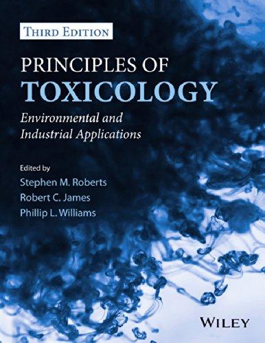Principios de Toxicología: aplicaciones industriales y ambientales