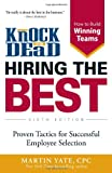 img - for Knock 'em Dead Hiring the Best: Proven Tactics for Successful Employee Selection book / textbook / text book
