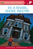 In a Dark, Dark House (Puffin Young Readers, PR)