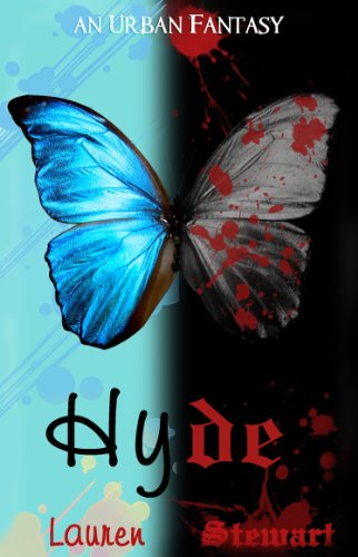 Hyde, an Urban Fantasy (Hyde Book I) by Lauren Stewart