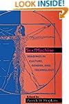 Sex/Machine: Readings in Culture, Gen...