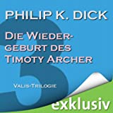 img - for Die Wiedergeburt des Timothy Archer (Die Valis-Trilogie III) book / textbook / text book
