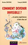 Comment devenir invisible ? : Et autres expériences à faire chez soi