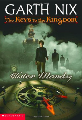 Cover of Mister Monday (Keys to the Kingdom, Book 1)