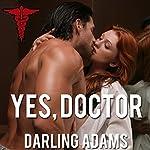 Yes, Doctor | Darling Adams