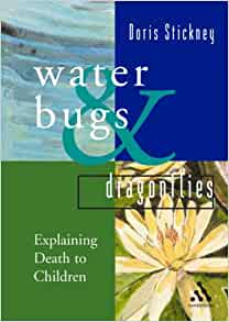 water bugs and dragonflies explaining death to young