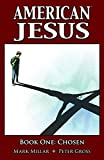 img - for American Jesus Volume 1: Chosen (v. 1) book / textbook / text book