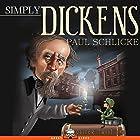 Simply Dickens Hörbuch von Paul Schlicke Gesprochen von: Joff Manning