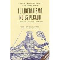 El liberalismo no es pecado: La economía en cinco lecciones (Sin colección)