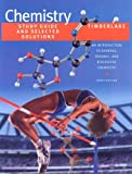 Chemistry: Study Guide and Selected Solutions - An Introduction to General, Organic, and Biological Chemistry
