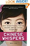 Chinese Whispers: Why Everything You'...