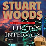 Lucid Intervals: A Stone Barrington Novel (       UNABRIDGED) by Stuart Woods Narrated by Tony Roberts