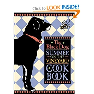 The Black Dog Summer on the Vineyard Cookbook