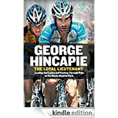 The Loyal Lieutenant: Leading Out Lance, Pushing Through the Pain on the Rocky Road to Paris