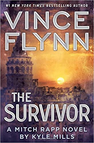 The Survivor (Vince Flynn) by Kyle Mills