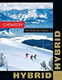 img - for Chemistry: The Molecular Science, Hybrid Edition (with OWLv2 24-Months Printed Access Card) book / textbook / text book
