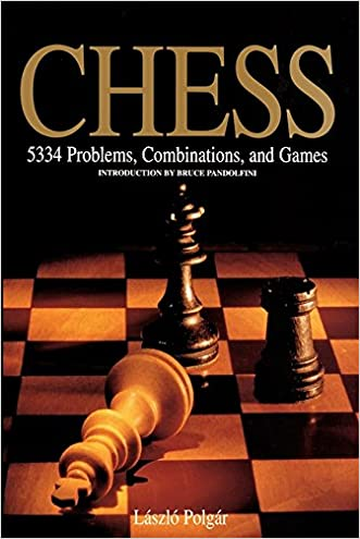 Chess: 5334 Problems, Combinations and Games written by L%C3%83%C2%A1szl%C3%83%C2%B3 Polg%C3%83%C2%A1r