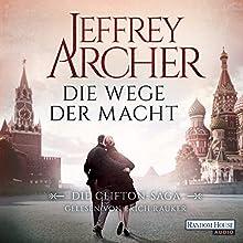 Die Wege der Macht (Die Clifton-Saga 5) Hörbuch von Jeffrey Archer Gesprochen von: Erich Räuker