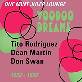 Voodoo Dreams (One Mint Julip Lounge 1959 - 1960)