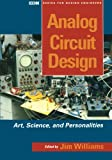 Analog Circuit Design: Art, Science and Personalities (EDN Series for Design Engineers)