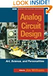 Analog Circuit Design: Art, Science a...