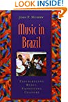 Music in Brazil: Experiencing Music,...