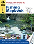 Fishing Mapbook: Vancouver Island BC:...