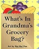 Whats in Grandmas Grocery Bag?