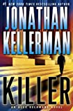 Killer: An Alex Delaware Novel (Alex