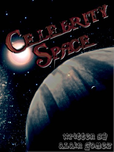 Celebrity Space (Space Hotel Series)