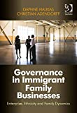 img - for Governance in Immigrant Family Businesses book / textbook / text book