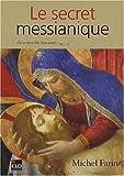 echange, troc Michel Farin - Le secret messianique