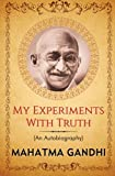 img - for My Experiments with Truth: An Autobiography of Mahatma Gandhi (Popular Life Stories) (Volume 1) book / textbook / text book