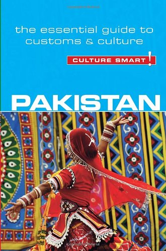 Pakistan - Culture Smart!: The Essential Guide to Customs & Culture Book Cover