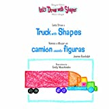 Let's Draw a Truck with Shapes/Vamos a Dibujar Un Camion Usando Figuras (Let's Draw With Shapes.)