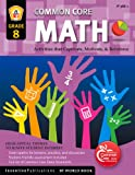 img - for Common Core Math Grade 8: Activities That Captivate, Motivate, & Reinforce book / textbook / text book
