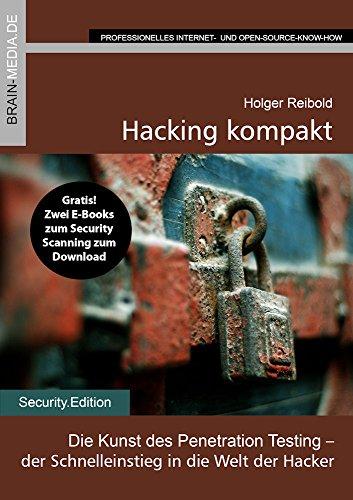 hacking-kompakt-die-kunst-des-penetration-testing-der-einstieg-in-die-welt-der-hacker