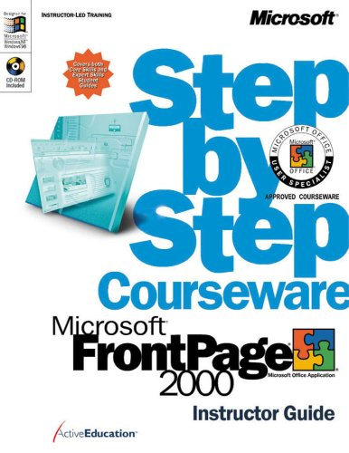 Microsoft® FrontPage® 2000 Step by Step Courseware Trainer Pack