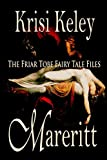 img - for Mareritt: The Friar Tobe Fairy Tale Files book / textbook / text book
