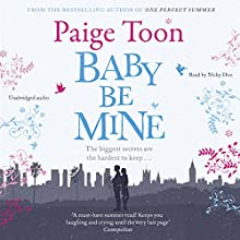 Baby Be Mine Audiobook by Paige Toon Narrated by Nicky Diss