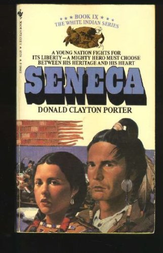 Image for SENECA Book IX (Colonization of America : White Indian)