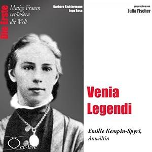 Venia Legendi: Emilie Kempin-Spyri (Mutige Frauen verändern die Welt) Hörbuch
