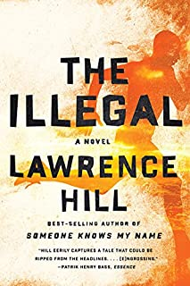 Book Cover: The Illegal: A Novel