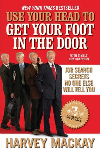 Use Your Head to Get Your Foot in the Door: Job Search Secrets No One Else Will Tell You (Jobs Hiring Ch compare prices)