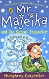 Mr Majeika and the School Inspector Humphrey Carpenter