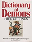 Dictionary of Demons: A Guide to Demo...