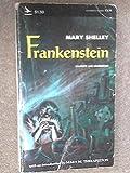 Frankenstein (Or, the Modern Prometheus)